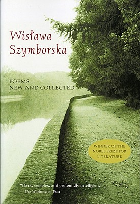 Poems New and Collected, Szymborska, Wislawa