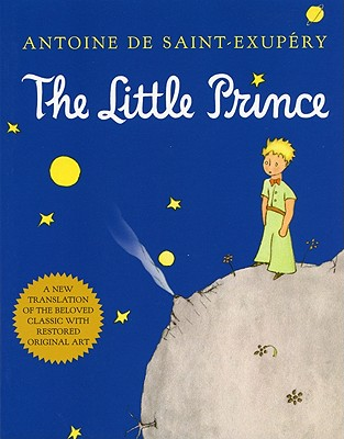 The Little Prince, ANTOINE DE SAINT-EXUPERY, RICHARD HOWARD