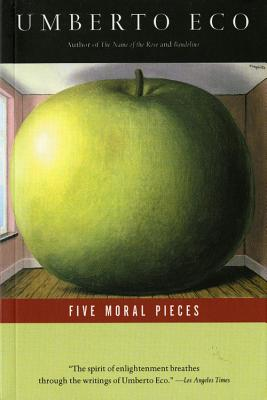 Five Moral Pieces, Eco, Umberto