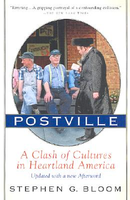 Postville: A Clash of Cultures in Heartland America, Bloom, Stephen G.