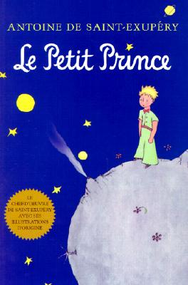 Le Petit Prince (French Language Edition), Saint-Exup�ry, Antoine de