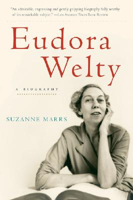 "Eudora Welty: A Biography, ""Marrs, Suzanne"""