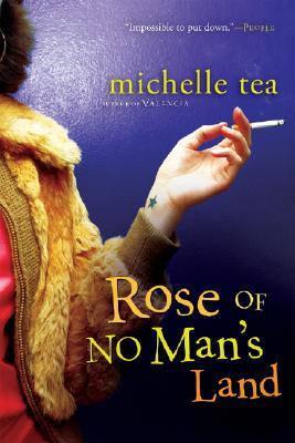 "Rose of No Man's Land, ""Tea, Michelle"""