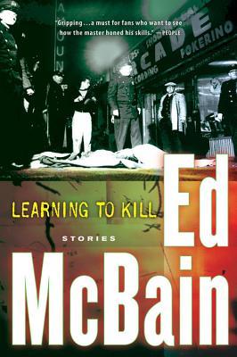 Learning to Kill  Stories, McBain, Ed