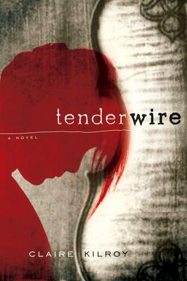 "Tenderwire, ""Kilroy, Claire"""