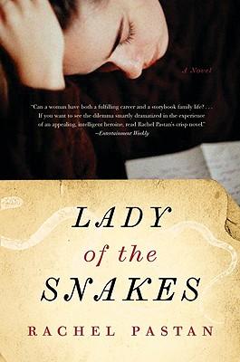 "Lady of the Snakes, ""Pastan, Rachel"""