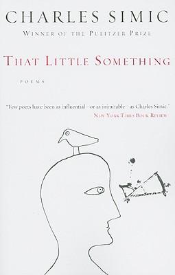 "That Little Something, ""Simic, Charles"""