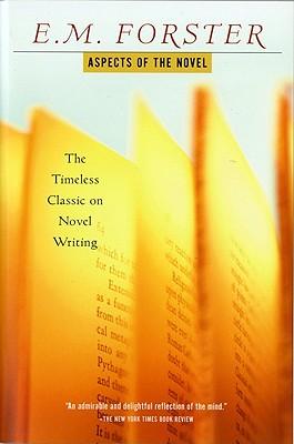 """Aspects of the Novel, """"Forster, E.M."""""""