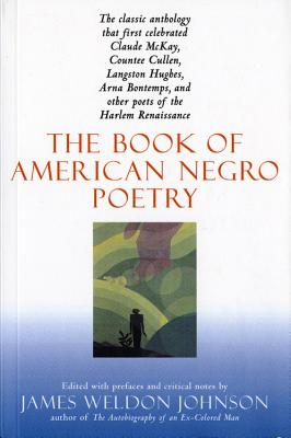 BOOK OF AMERICAN NEGRO POETRY, JAMES WELDON JOHNSON