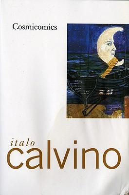 """Cosmicomics, """"Calvino, Italo"""""""
