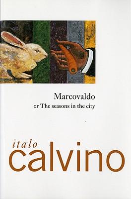 "Marcovaldo: or the Seasons in the City, ""Calvino, Italo"""
