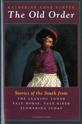 Image for The Old Order: Stories of the South
