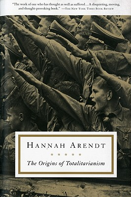The Origins of Totalitarianism, Arendt, Hannah