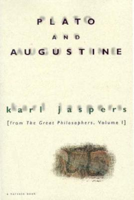 Image for Plato and Augustine: From The Great Philosophers, Volume I