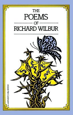 Poems Of Richard Wilbur, Wilbur, Richard