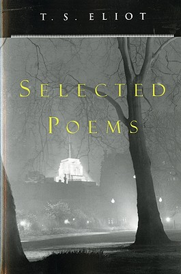 Selected Poems, Eliot, T. S.