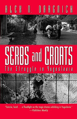 Image for SERBS AND CROATS STRUGGLE IN YUGOSLAVIA