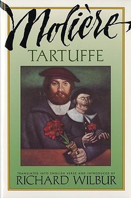 Tartuffe, by Moliere, Jean Baptiste Poquelin de Moliere