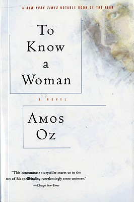 "To Know a Woman (Harvest in translation), ""Oz, Amos"""