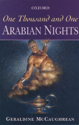 One Thousand and One Arabian Nights (Oxford Story Collections), Geraldine McCaughrean
