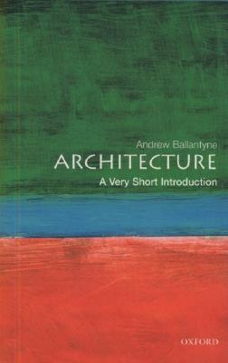 Image for Architecture: A Very Short Introduction