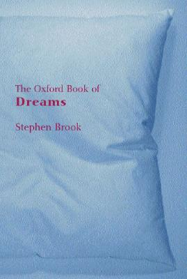 Image for The Oxford Book of Dreams (Oxford Books of Prose)