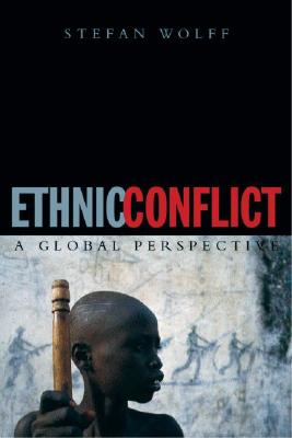 Image for Ethnic Conflict: A Global Perspective