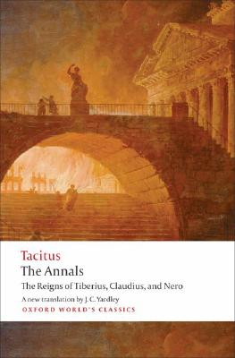Image for Annals: The Reigns of Tiberius, Claudius, and Nero (Oxford World's Classics)