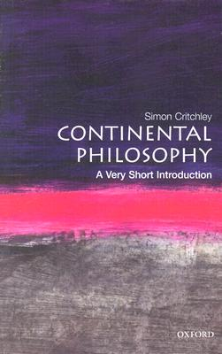 Image for CONTINENTAL PHILOSOPHY: A VERY SHORT INTRODUCTION