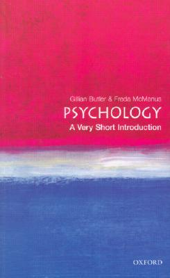 Psychology: A Very Short Introduction (Very Short Introductions), Gillian Butler, Freda McManus