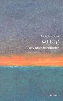 """Music: A Very Short Introduction, """"Cook, Nicholas"""""""