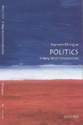 Politics: A Very Short Introduction, Kenneth Minogue