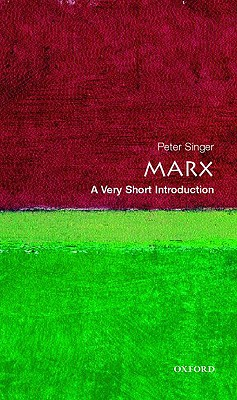 Marx: A Very Short Introduction, Singer, Peter