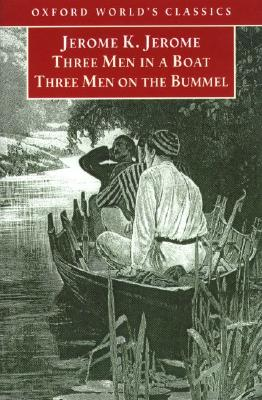 Image for Three Men in a Boat / Three Men on the Bummel (Oxford World's Classics)