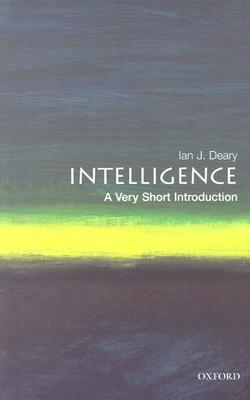 Intelligence: A Very Short Introduction, Deary, Ian