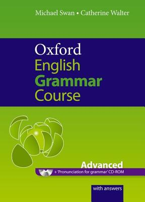 Image for Oxford English Grammar Course: Advanced: A Grammar Practice Book for Advanced Students of English