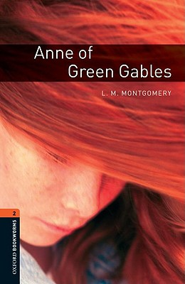 Image for Anne of Green Gables: Oxford Bookworms Stage 2