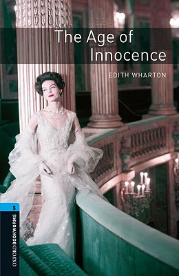 Image for Age of Innocence, The, Oxford Bookworms Library Stage 5