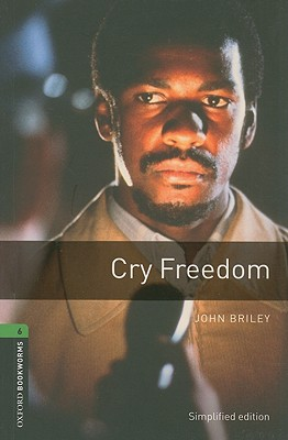 Image for Cry Freedom: Oxford Bookworms Stage 6 3rd Edition