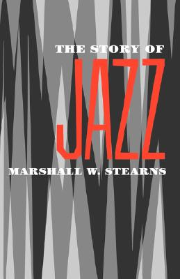 The Story of Jazz (Galaxy Books), Stearns, Marshall W.