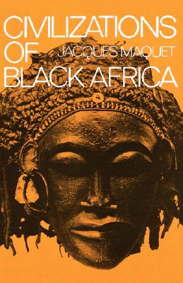 Civilizations of Black Africa (Galaxy Books), Maquet, Jacques