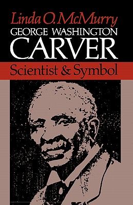 Image for George Washington Carver: Scientist & Symbol