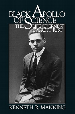 Image for Black Apollo of Science: The Life of Ernest Everett Just