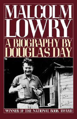 Image for Malcolm Lowry: A Biography