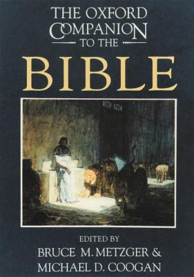 Image for The Oxford Companion to the Bible (Oxford Companions)