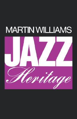 JAZZ HERITAGE, MARTIN WILLIAMS