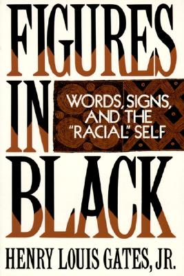 "Image for Figures in Black: Words, Signs, and the ""Racial"""