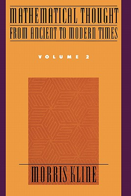 Image for Mathematical Thought From Ancient to Modern Times Vol. 2