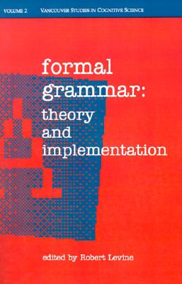 Image for Formal Grammar: Theory and Implementation (|c NDCS |t New Directions in Cognitive Science)