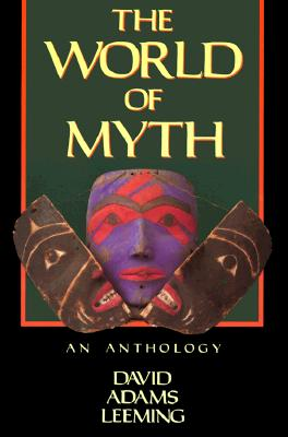 Image for The World of Myth: An Anthology